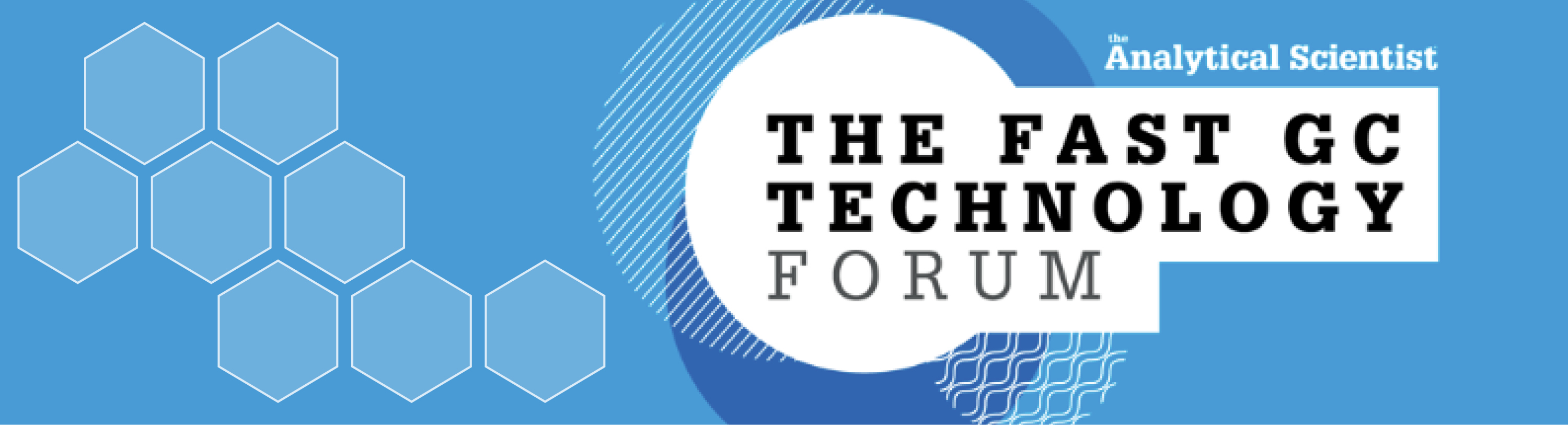 THE FAST GC TECHNOLOGY FORUM